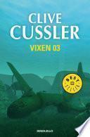 Vixen 03 (Dirk Pitt 4)