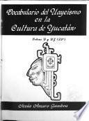 Vocabulario del uayeísmo en la cultura de Yucatán
