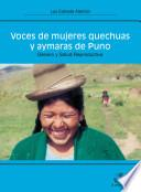 Voces de mujeres quechuas y aymaras de Puno