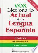 VOX diccionario actual de la lengua española