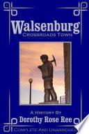Walsenburg - Crossroads Town