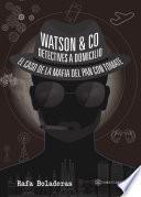 Watson & Co. Detectives a domicilio