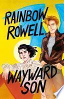 Wayward son (Simon Snow 2)