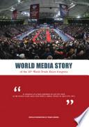 WORLD MEDIA STORY OF THE 16TH WORLD TRADE UNION CONGRESS