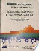 XI Congreso Chileno de Ingeniería Hidráulica, Agua para el desarrollo y protección del ambiente
