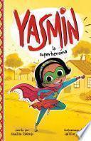 Yasmin La Superheroína