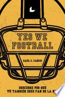 Yes We Football