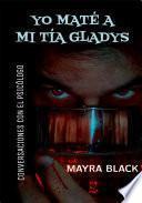 Yo maté a mi tía Gladys