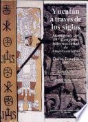 Yucatán a través de los siglos