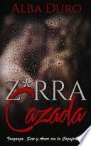 Z*rra Cazada