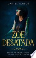 Zoe Desatada