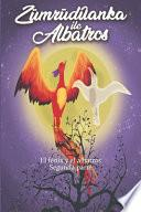 Zümrüdüanka ile albatros (El fénix y el albatros) 2
