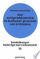Zur Zeitproblematik in Baltasar Graciáns El criticón